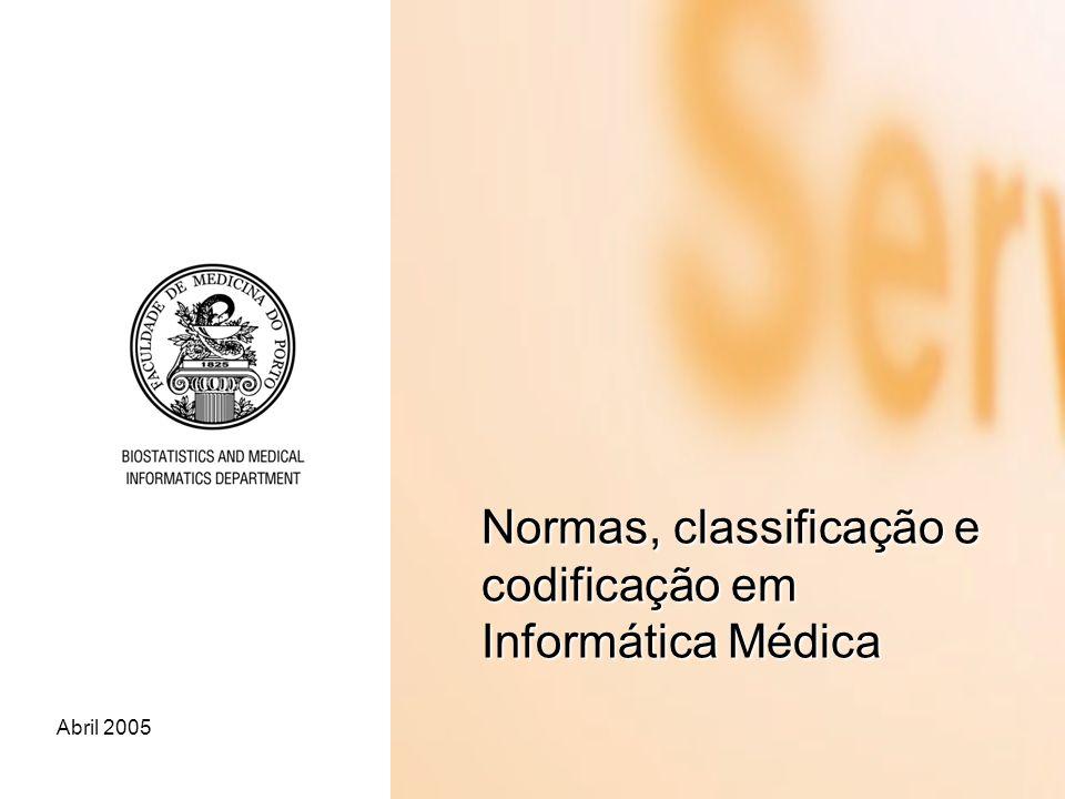 Normas, classificação e codificação em Informática Médica