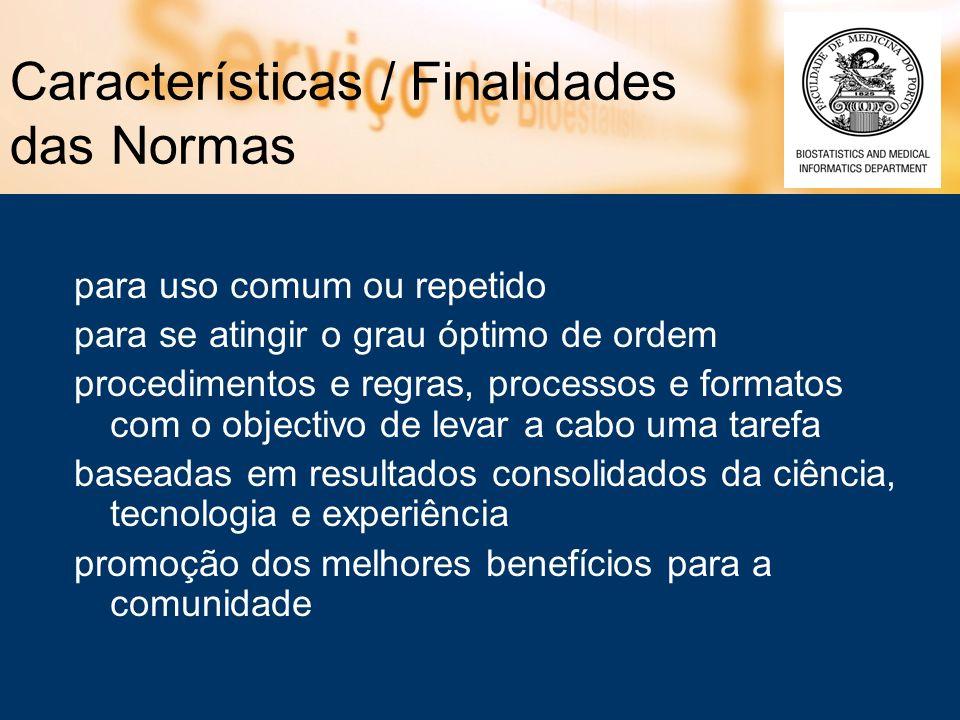 Características / Finalidades das Normas
