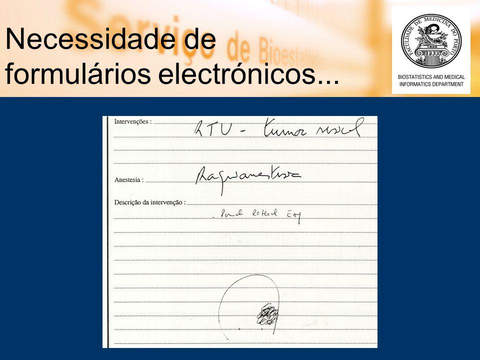 Necessidade de formulários electrónicos...