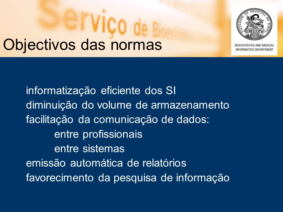 Objectivos das normas informatização eficiente dos SI