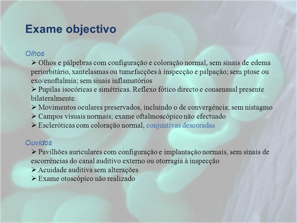 Exame objectivoOlhos.