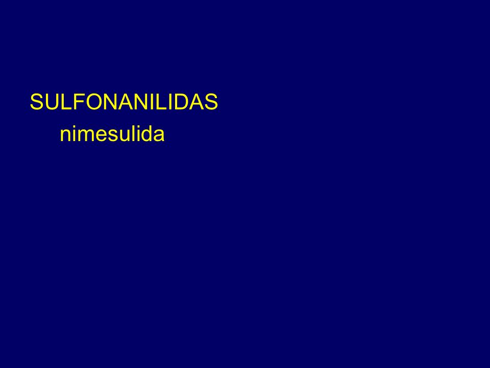 SULFONANILIDAS nimesulida