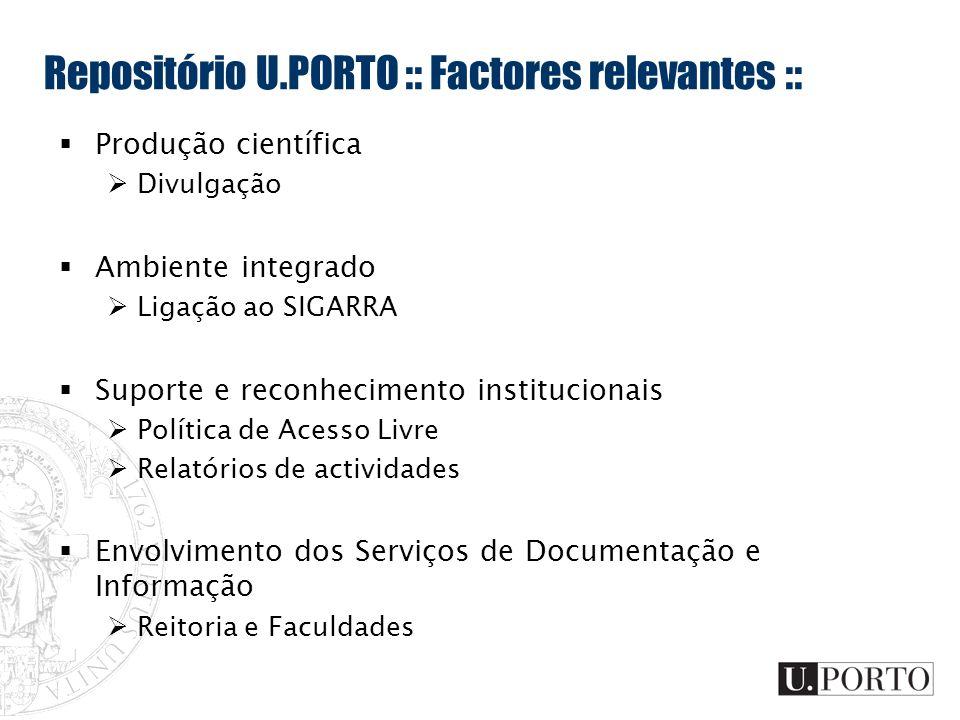 Repositório U.PORTO :: Factores relevantes ::