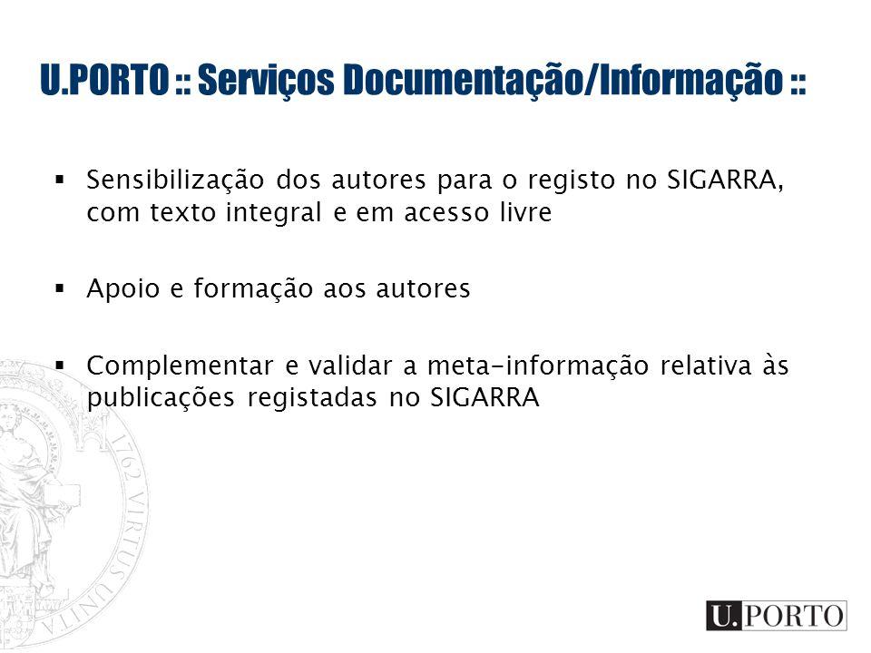 U.PORTO :: Serviços Documentação/Informação ::