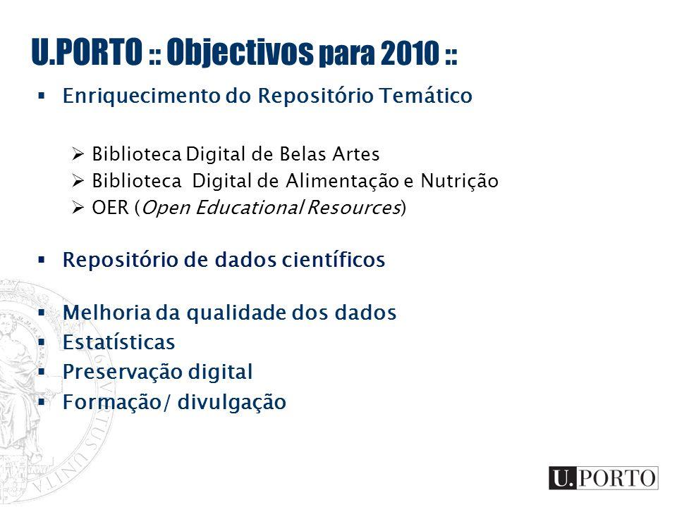 U.PORTO :: Objectivos para 2010 ::