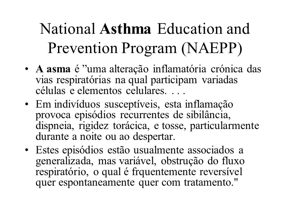 National Asthma Education and Prevention Program (NAEPP)