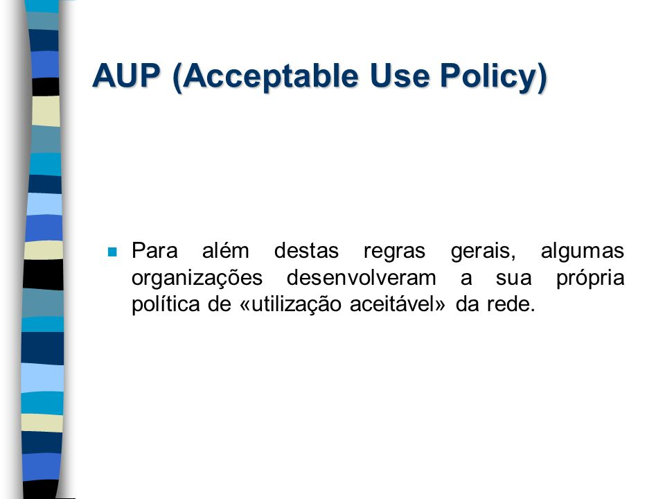 AUP (Acceptable Use Policy)