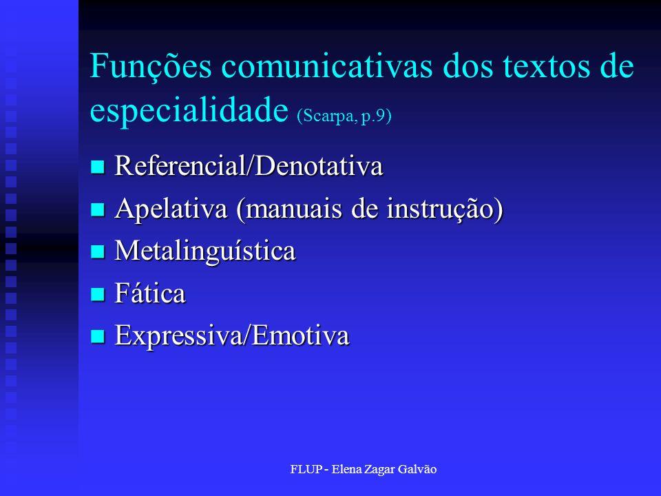 Funções comunicativas dos textos de especialidade (Scarpa, p.9)