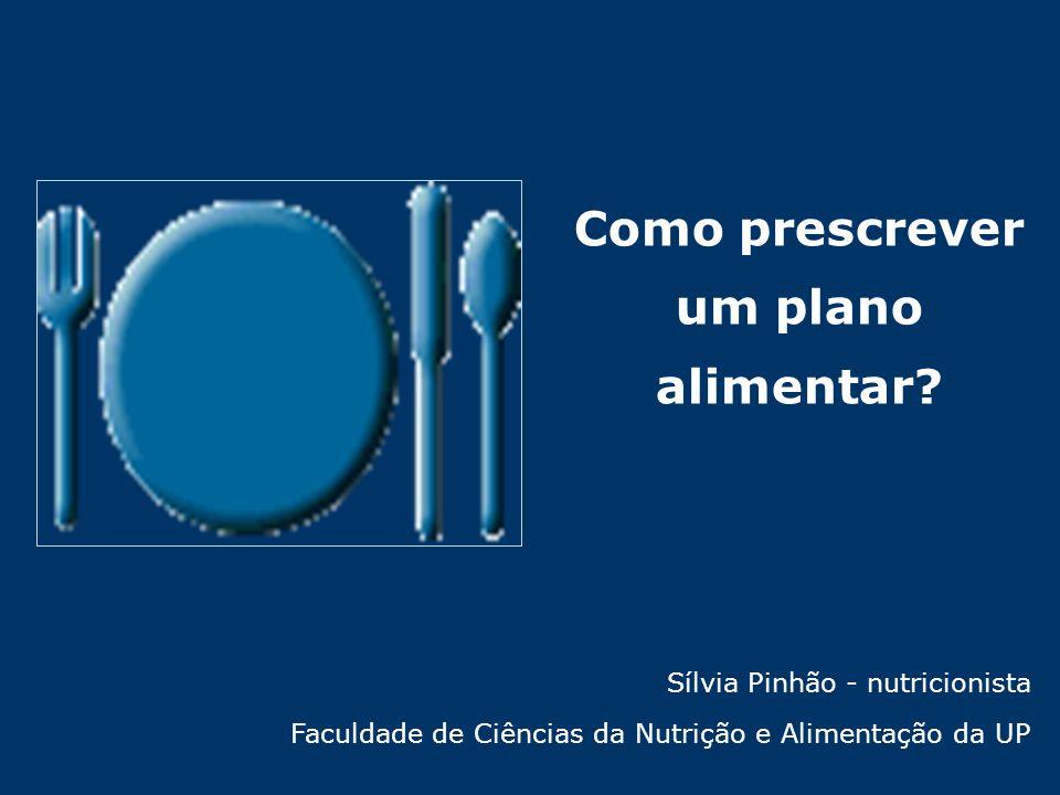 Como prescrever um plano alimentar