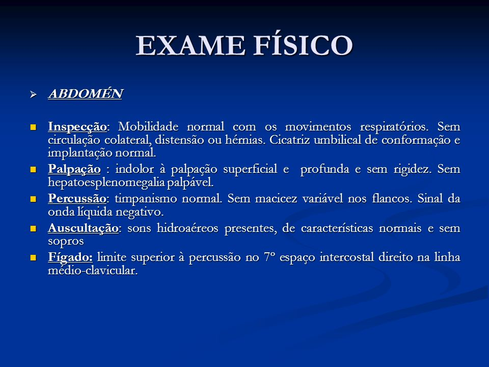 EXAME FÍSICO ABDOMÉN.