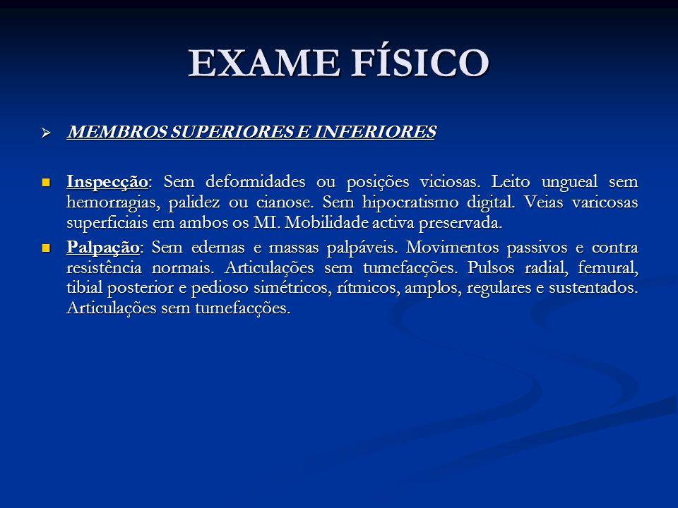 EXAME FÍSICO MEMBROS SUPERIORES E INFERIORES