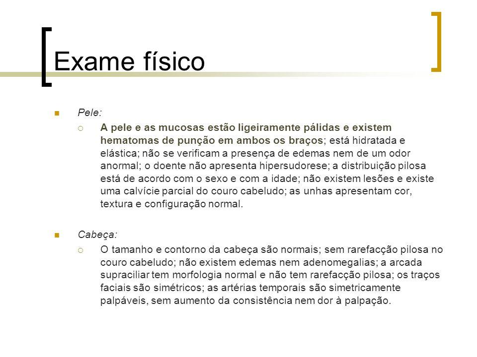 Exame físico Pele: