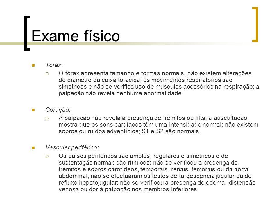 Exame físico Tórax: