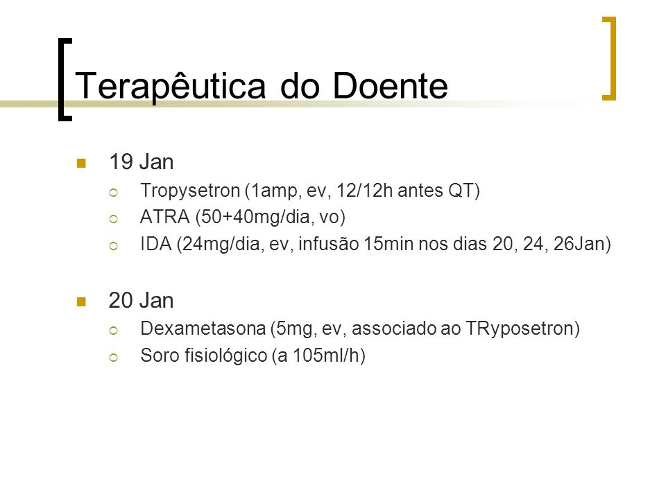 Terapêutica do Doente 19 Jan 20 Jan