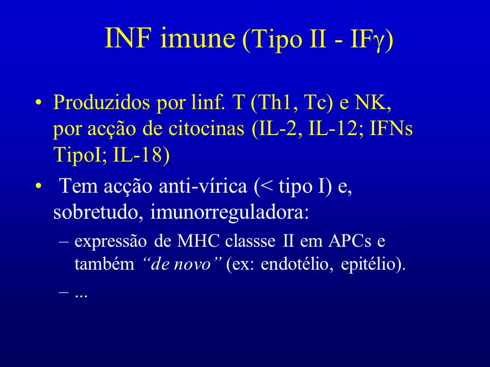 INF imune (Tipo II - IFg)
