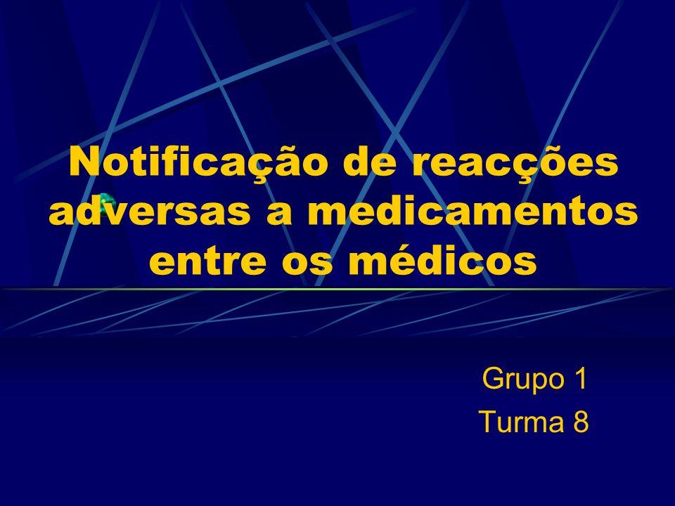 Notificação de reacções adversas a medicamentos entre os médicos