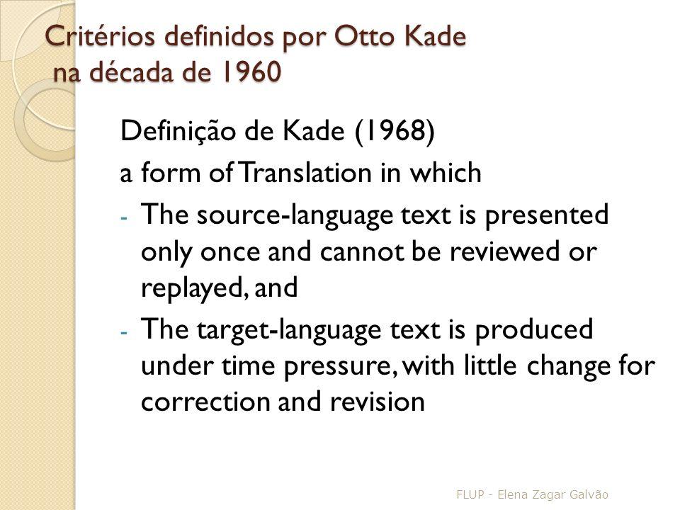 Critérios definidos por Otto Kade na década de 1960