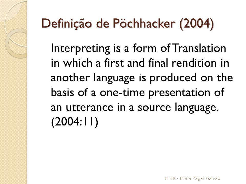 Definição de Pöchhacker (2004)
