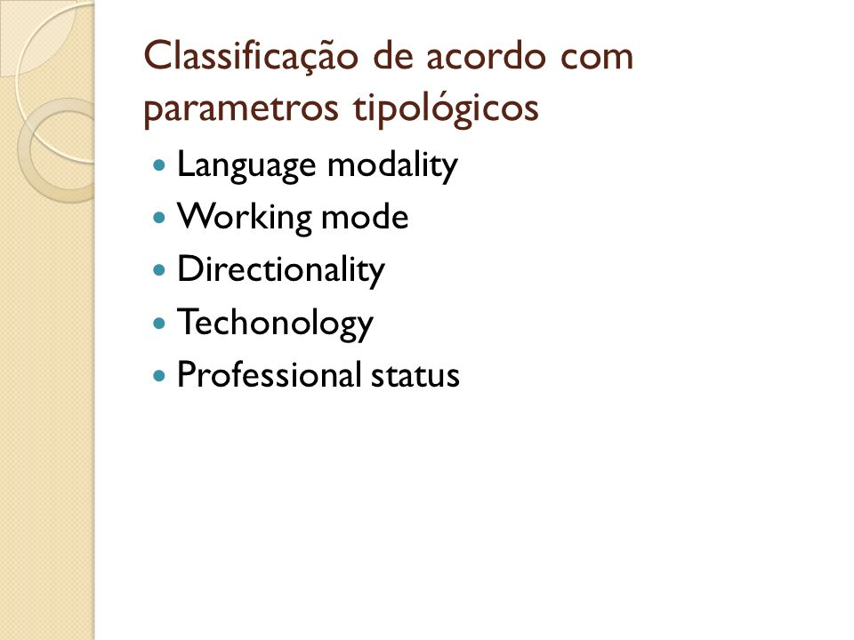 Classificação de acordo com parametros tipológicos