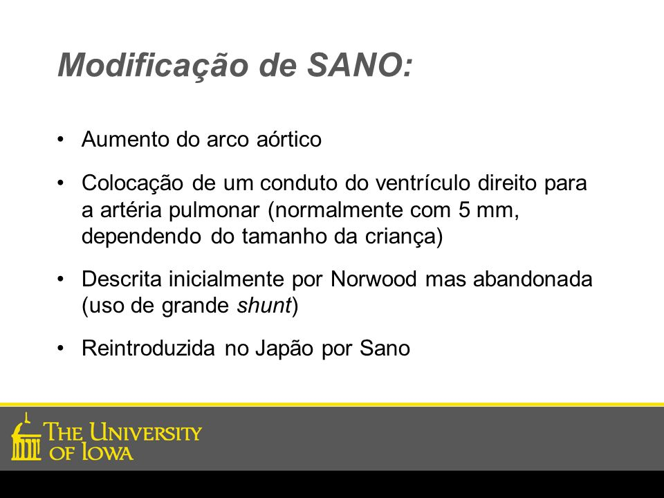 Modificação de SANO: Aumento do arco aórtico