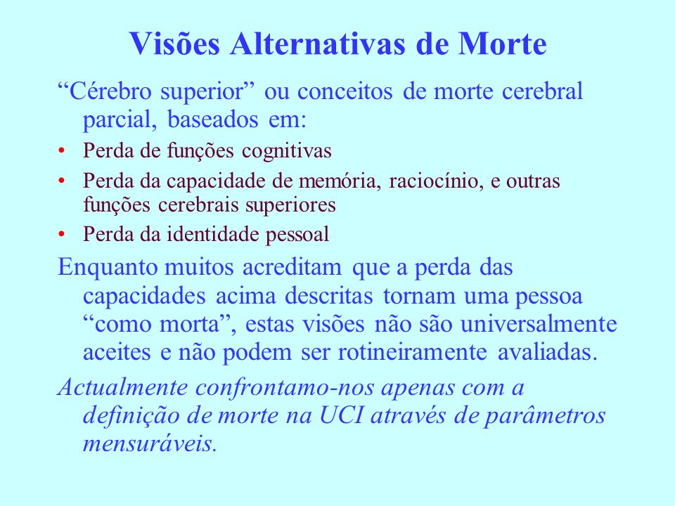 Visões Alternativas de Morte