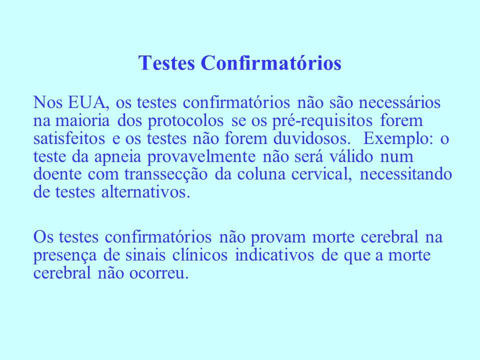 Testes Confirmatórios