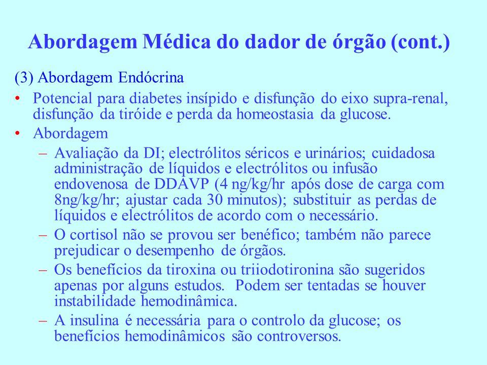 Abordagem Médica do dador de órgão (cont.)