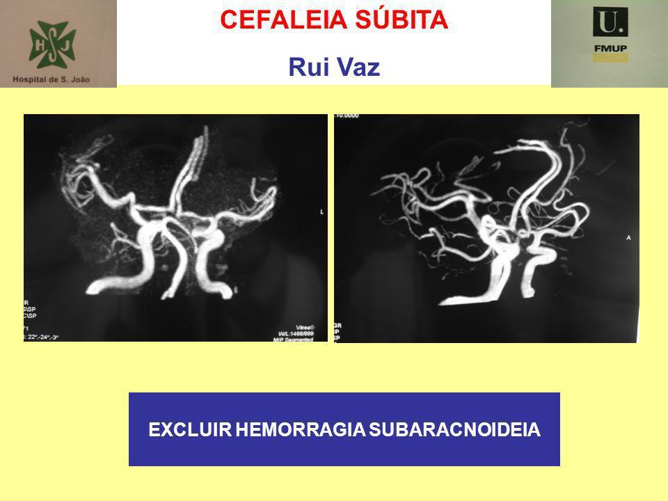 EXCLUIR HEMORRAGIA SUBARACNOIDEIA
