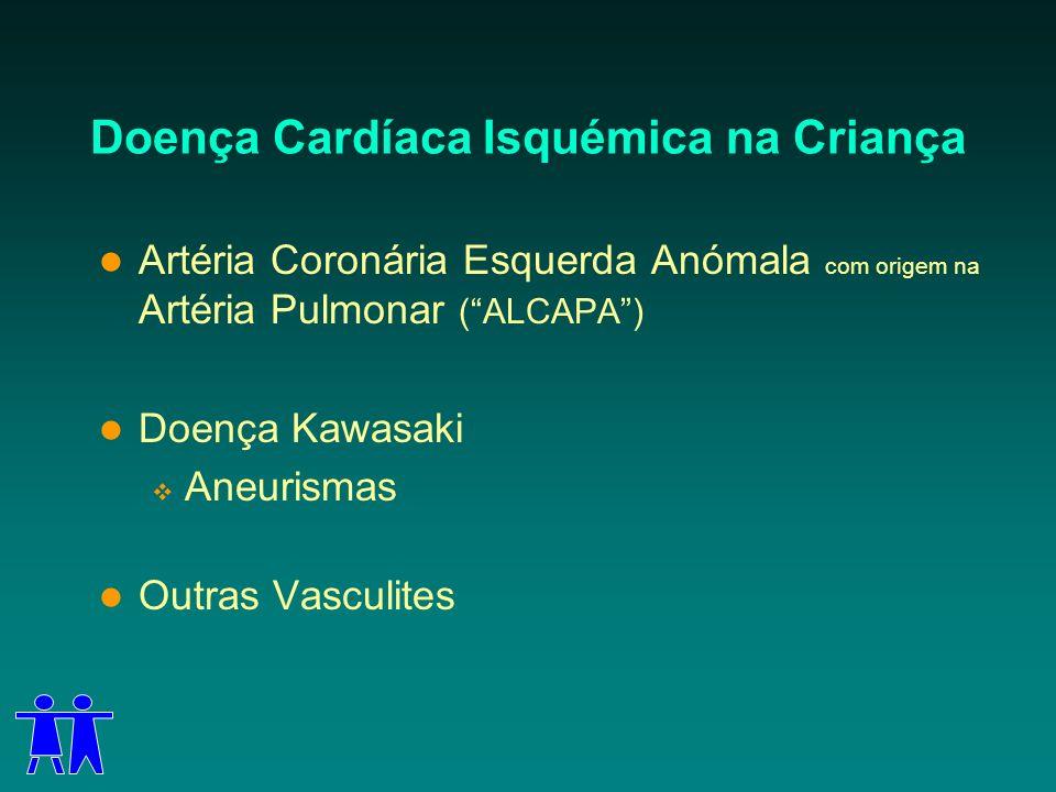 Doença Cardíaca Isquémica na Criança
