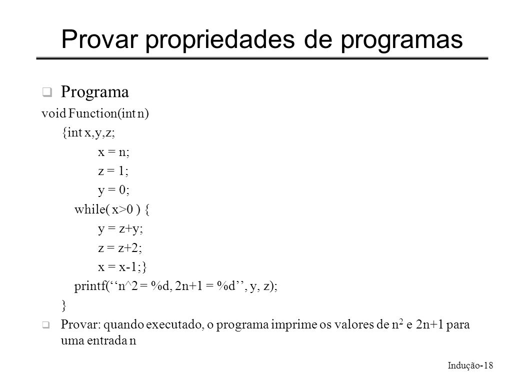 Provar propriedades de programas