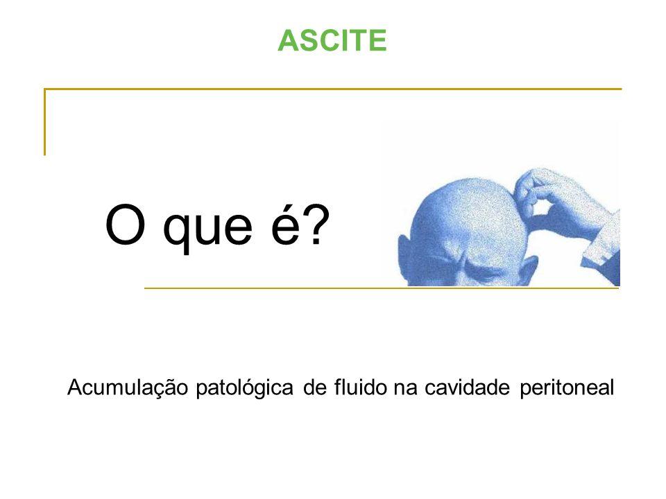 Acumulação patológica de fluido na cavidade peritoneal
