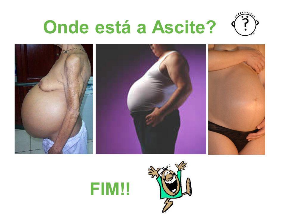 Onde está a Ascite FIM!!