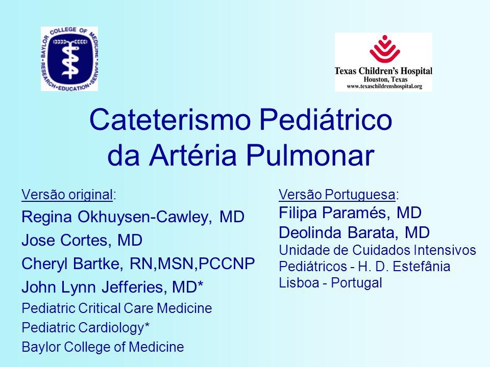 Cateterismo Pediátrico da Artéria Pulmonar