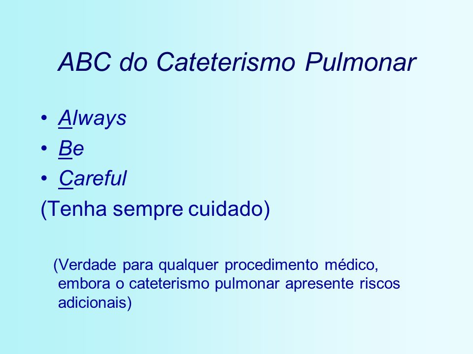 ABC do Cateterismo Pulmonar