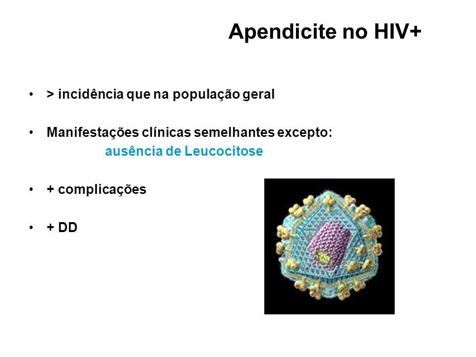 Apendicite no HIV+ > incidência que na população geral