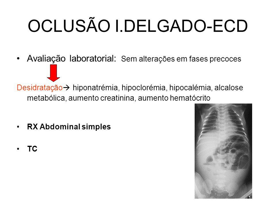 OCLUSÃO I.DELGADO-ECD Avaliação laboratorial: Sem alterações em fases precoces.