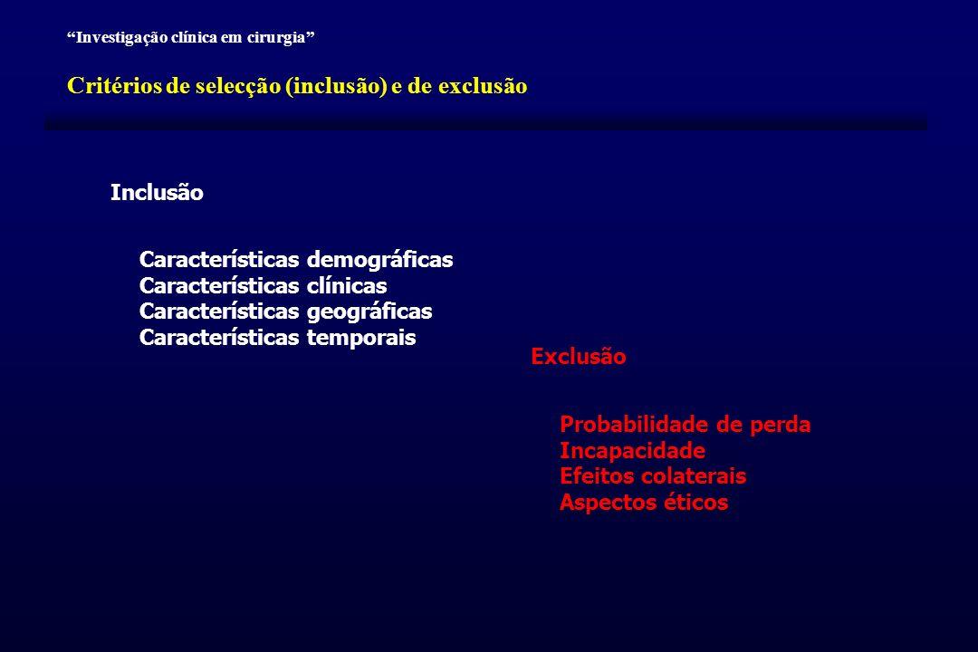 Critérios de selecção (inclusão) e de exclusão