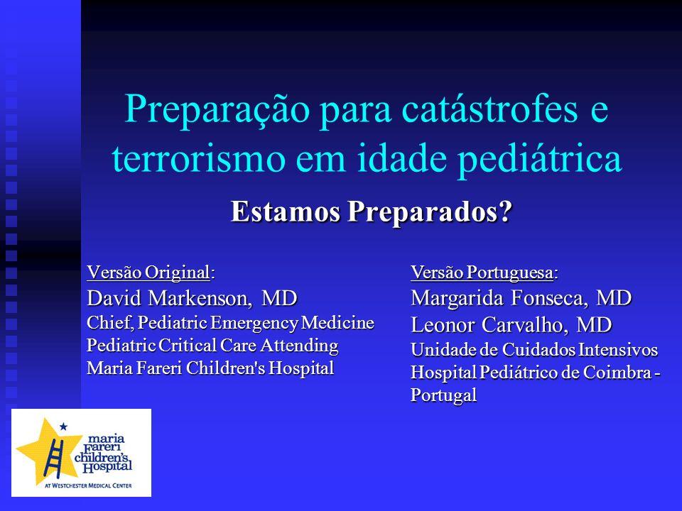 Preparação para catástrofes e terrorismo em idade pediátrica Estamos Preparados