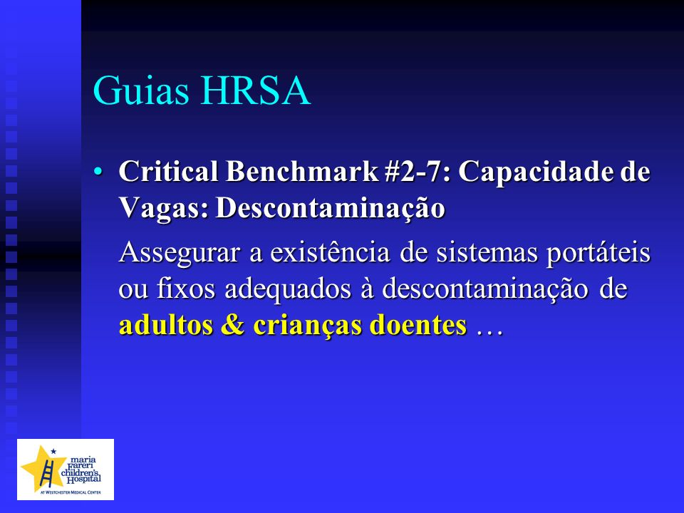 Guias HRSACritical Benchmark #2-7: Capacidade de Vagas: Descontaminação.