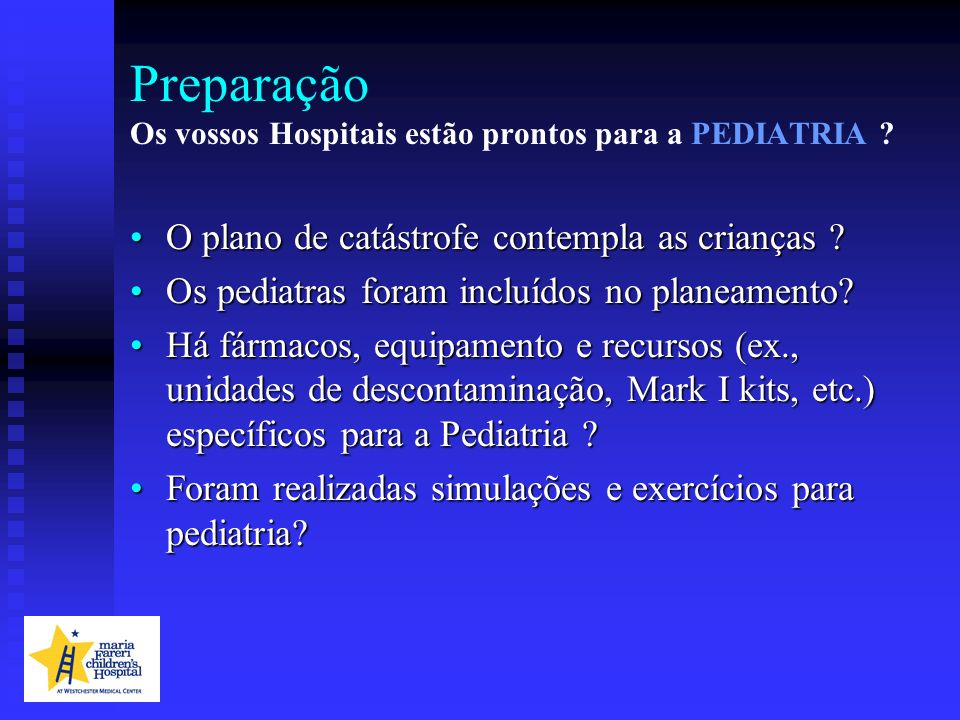 Preparação Os vossos Hospitais estão prontos para a PEDIATRIA