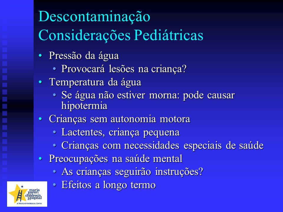 Descontaminação Considerações Pediátricas