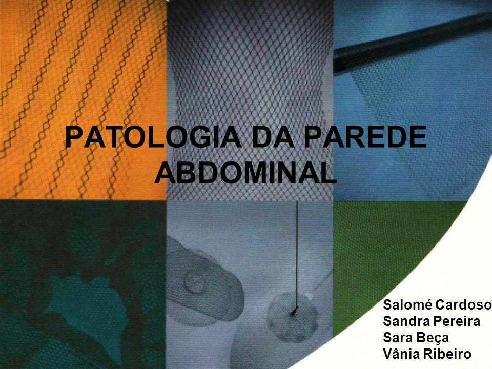 PATOLOGIA DA PAREDE ABDOMINAL