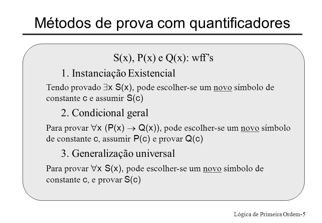 Métodos de prova com quantificadores