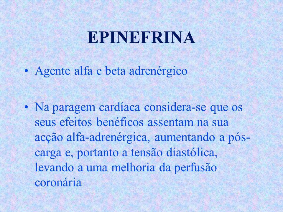 EPINEFRINA Agente alfa e beta adrenérgico