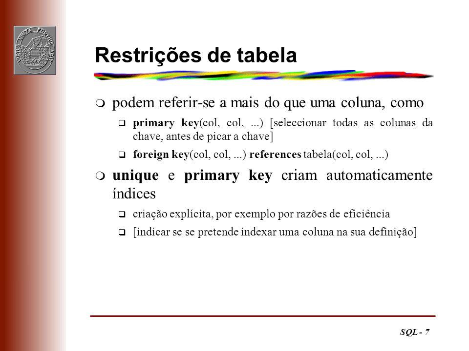 Restrições de tabela podem referir-se a mais do que uma coluna, como