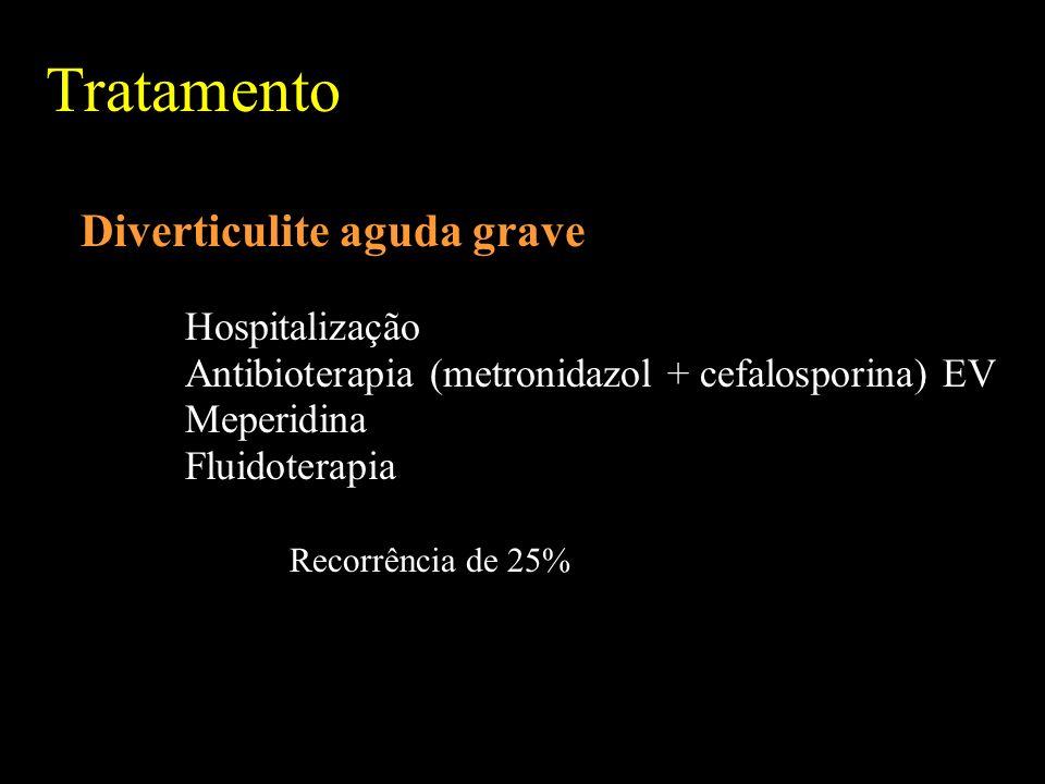 Tratamento Diverticulite aguda grave Hospitalização