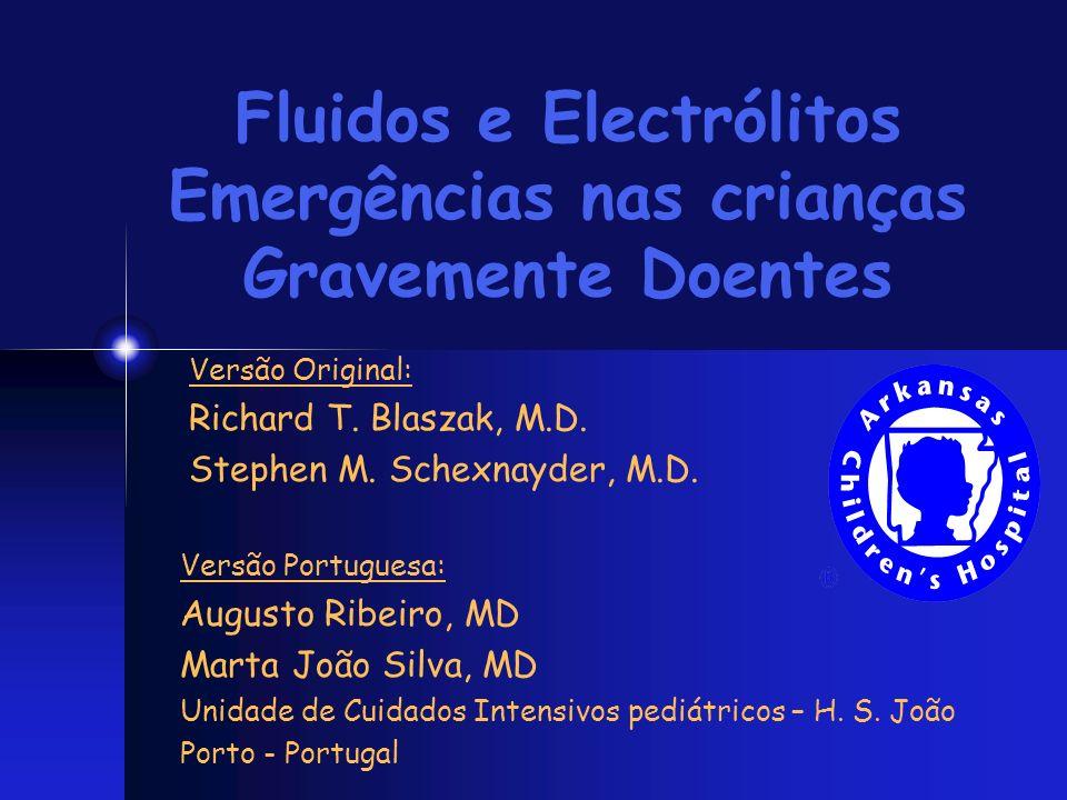 Fluidos e Electrólitos Emergências nas crianças Gravemente Doentes