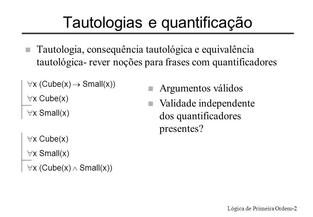 Tautologias e quantificação