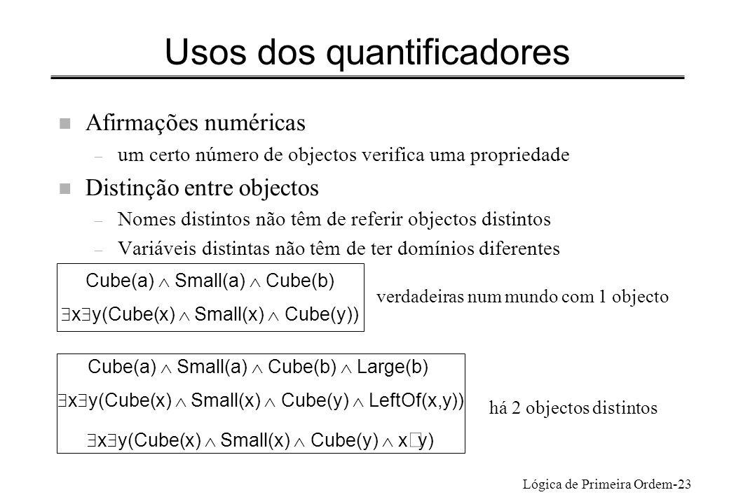 Usos dos quantificadores