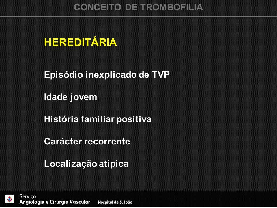 CONCEITO DE TROMBOFILIA